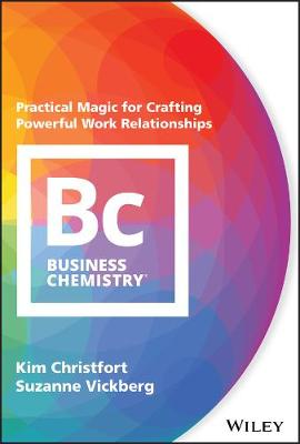 Business Chemistry by Kim Christfort