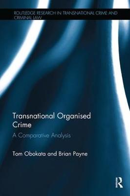 Transnational Organised Crime by Tom Obokata