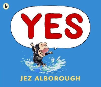 Yes by Jez Alborough