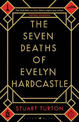 Seven Deaths of Evelyn Hardcastle book