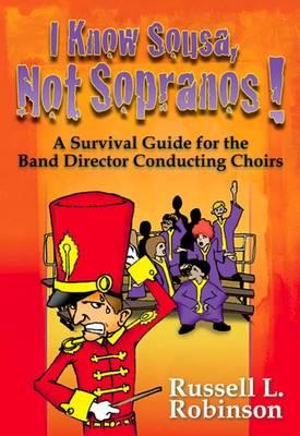 I Know Sousa, Not Sopranos! book