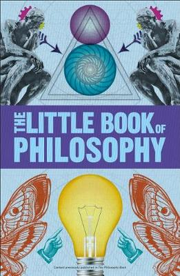 Big Ideas: The Little Book of Philosophy by DK
