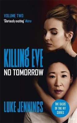 Villanelle: No Tomorrow by Luke Jennings
