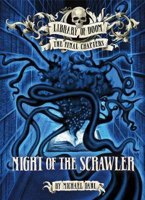 Night of the Scrawler by Michael Dahl