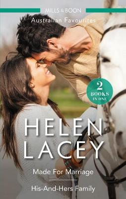 Made For Marriage/His-And-Hers Family by Helen Lacey