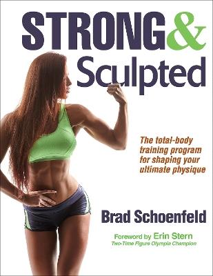 Strong & Sculpted by Brad Schoenfeld