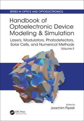 Handbook of Optoelectronic Device Modeling and Simulation by Joachim Piprek