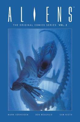 Aliens: The Original Comic Series Volume 2 by Sam Kieth