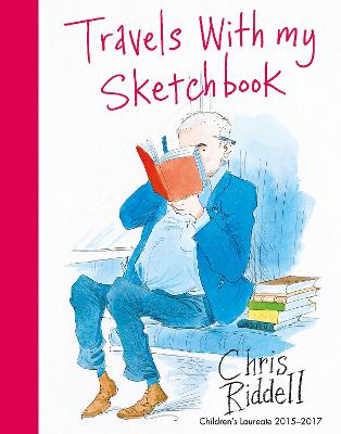 Travels with my Sketchbook by Chris Riddell