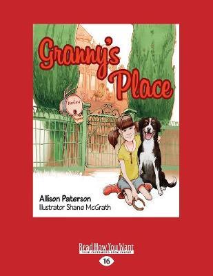 Granny's Place by Allison Paterson