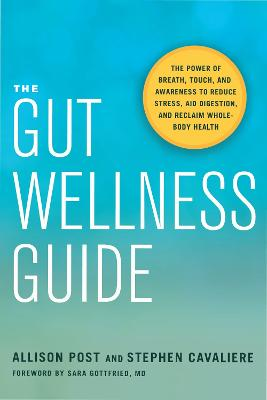 The Gut Wellness Guide by Allison Post
