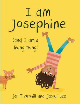 I Am Josephine by Jan Thornhill