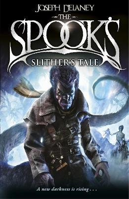 Spook's: Slither's Tale book