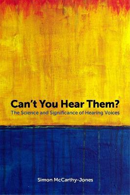 Can't You Hear Them? by Simon McCarthy-Jones