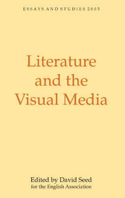 Literature and the Visual Media by David Seed