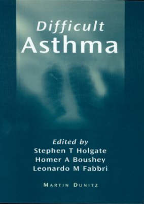 Difficult Asthma by Professor Stephen T. Holgate
