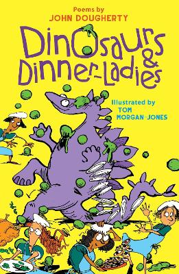 Dinosaurs and Dinner-Ladies by John Dougherty