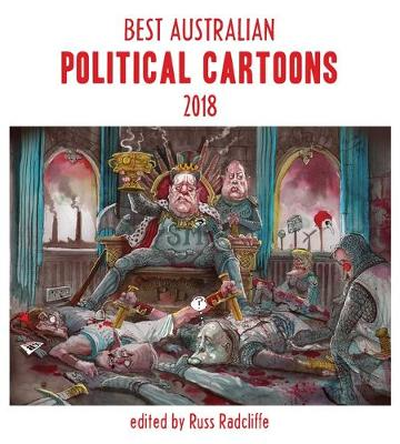 Best Australian Political Cartoons 2018 book