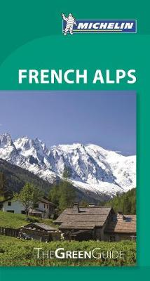 Green Guide French Alps by Michelin