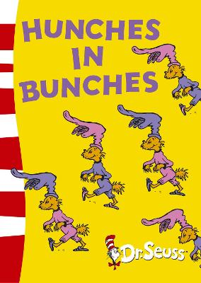 Hunches in Bunches by Dr. Seuss