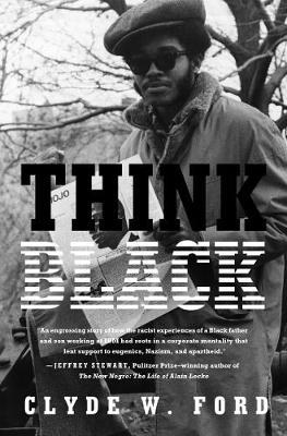 Think Black: A Memoir by Clyde W. Ford