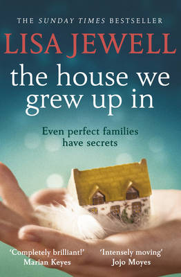 The The House We Grew Up In by Lisa Jewell