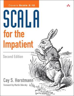 Scala for the Impatient by Cay S. Horstmann