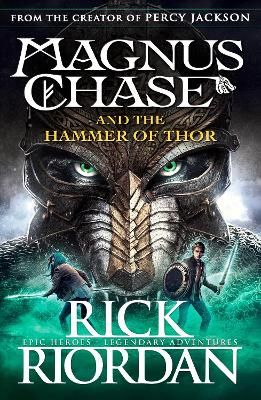 Magnus Chase and the Hammer of Thor (Book 2) by Rick Riordan