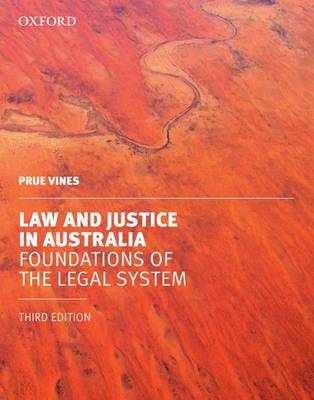 Law and Justice in Australia by Prue Vines