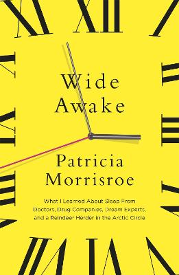Wide Awake by Patricia Morrisroe