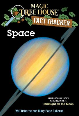 Magic Tree House Fact Tracker #6 Space by Mary Pope Osborne