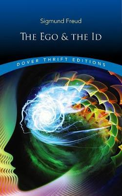 Ego and the Id by Sigmund Freud