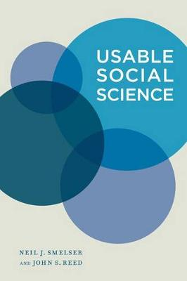 Usable Social Science by Neil J. Smelser
