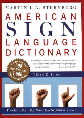 American Sign Language Dictionary by Martin L. A Sternberg