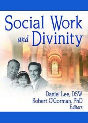 Social Work and Divinity by Daniel Lee