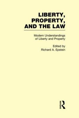 Modern Understandings of Liberty and Property book