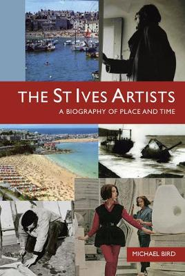 The St Ives Artists by Michael Bird