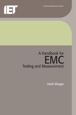 A Handbook for EMC Testing and Measurement by David Morgan
