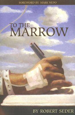 To The Marrow by Kenneth Offit