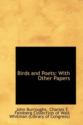 Birds and Poets, with Other Papers by John Burroughs