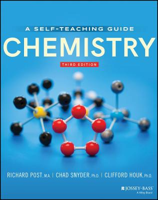 Chemistry: Concepts and Problems, A Self-Teaching Guide by Richard Post