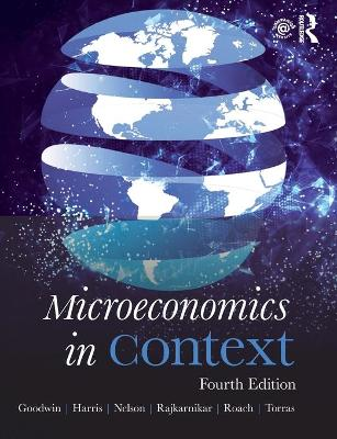 Microeconomics in Context by Neva Goodwin
