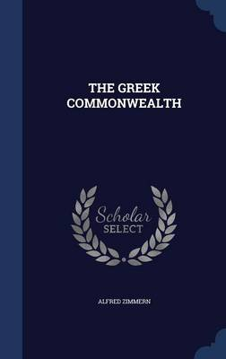 The Greek Commonwealth by Alfred Zimmern