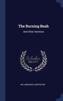 The Burning Bush by William Boyd Carpenter