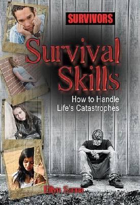 Survival Skills by Ellyn Sanna