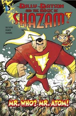 Mr. Who? Mr. Atom! by Baltazar, Franco, Vaughs