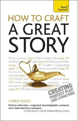 How to Craft a Great Story by Chris Sykes