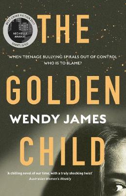 Golden Child by Wendy James