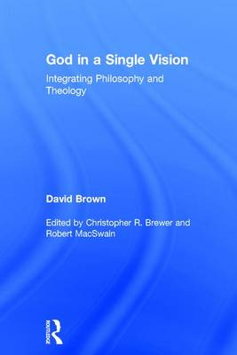 God in a Single Vision by David Brown