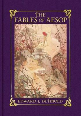 The Fables of Aesop by Edward J. Detmold